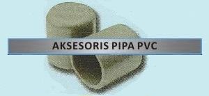 Label Aksesoris Pipa PVC