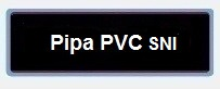 Label Daftar Harga Pipa PVC SNI