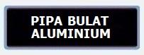 Label PIPA BULAT ALUMINIUM