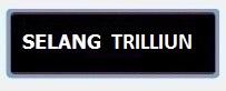 Label DAFTAR HARGA SELANG TRILLIUN