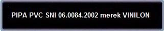 LABEL PIPA PVC SNI 06.0084.2002 merek VINILON
