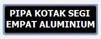 Label PIPA KOTAK SEGI EMPAT ALUMINIUM